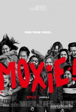 Moxie: Nữ Giới Mạnh Mẽ