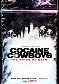 Cao Bồi Cocain: Trùm Ma Túy Miami Phần 1