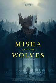 Misha Và Bầy Sói