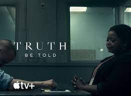 Phim Vén Màn Sự Thật Phần 2 / Truth Be Told Season 2