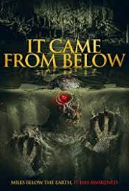 It Came from Below